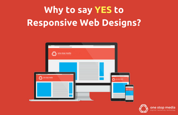 Why to say YES to Responsive Web Designs